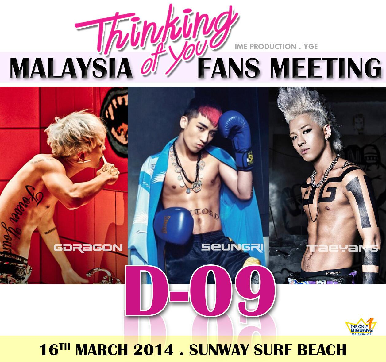 D-9 to #Malaysia Fans Meeting with #GDRAGON #TAEYANG #SEUNGRI   Zone D (RM 200) &Zone B (RM 500) sold out !! http://t.co/WeeVwe0kAC