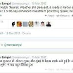 RT @M_Lekhi: #itemgirlkejriwal should not have gone 2 Gujrat rather phoned Meera Sanyal or followed her on twitter!1/10 http://t.co/qLrH4QEDvn