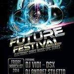 The electronic dance music epic series !!! #FUTUREFESTIVAL Feat dj vidi - dsx & dj Andree - stiletto http://t.co/HLGumJrG5U