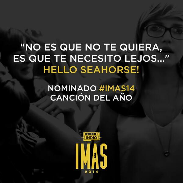 . @HelloSeahorseMX nominado a Canción del Año #IMAS14 por #NoEsQuenoTeQuiera http://t.co/OAhLQzQ3TE http://t.co/O2AM0jGmci
