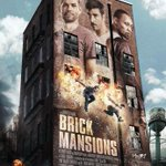 #BrickMansions to release in India on 25 April 2014 by PVR. Stars Paul Walker...