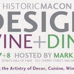Macon #foodies take note of this event happening this weekend! Design, Wine and Dine Festival @historicmacon #macon http://t.co/UNaiyHijzk