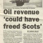 Oil revenue could have freed Scots #YES #Scotland knows that now.. End London rule.. #indyref #voteyes #McCrone http://t.co/U0tWE2dwLd