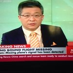 Chinese TV channel CCTV reports signal from plane has been detected by Vietnam http://t.co/LIphIsfbvh