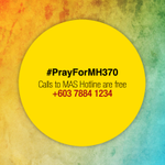 Prayers for all onboard MH370. Family & friends may call MAS hotline 03-78841234 FOC frm our network #PrayForMH370 http://t.co/gkuhuCSlri