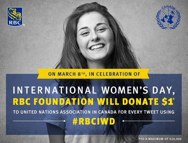 To celebrate #IWD, all day today RBC will donate $1 to @UNACanada for each Tweet, RT & mention of #RBCIWD! @womensday http://t.co/SqqOOcgA6K