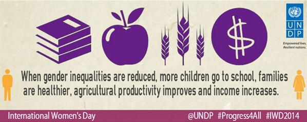 Gender equality improves lives of women & girls, prospects of families, communities & nations! #Progress4all #IWD2014 http://t.co/aY8u39gMRb