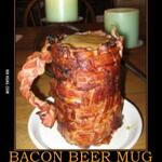 RT @BirthdayFreebie: Bacon Beer Mug.... aaaaah yes http://t.co/PanIGGkBO7