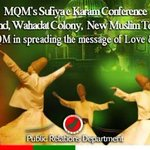 RT @MQMTelevision: Be part of #MQMs #SufiConference #Lahore #Pakistan http://t.co/PAIDPRFX65