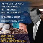 Oi @TonyAbbottMHR, nobody *chooses* to be homeless you moron - you are so out of touch w/ humanity it sickens me. http://t.co/zW2Rz2fJ8I