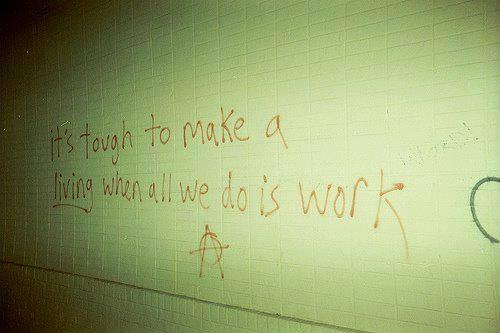 It's tough to make a living. #OWS http://t.co/h3VpCHoGkl