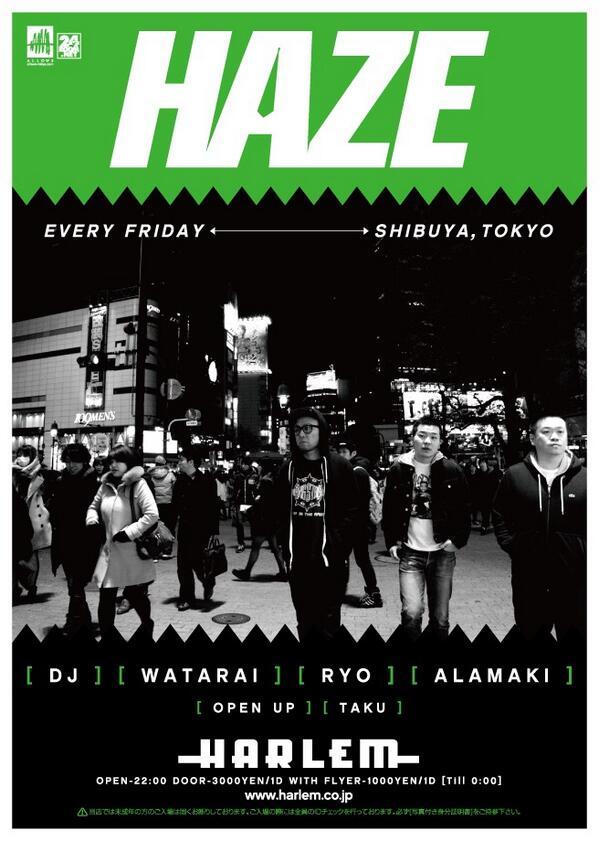 HAZEリニューアル1発目楽しかった♫♫ これからWATARAI, RYO, ALAMAKI, TAKUの4人で毎週金曜日楽しいパーティーを作っていくので、皆さんよろしくお願いしますっ!! http://t.co/NqoGfdqBBR