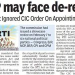 Cong & BJP May Face De-Recognition,Ignored C.I.C.order On Appointing Information Commissioners @JoinAAP #AKasksModi http://t.co/C5Ki1gynFi
