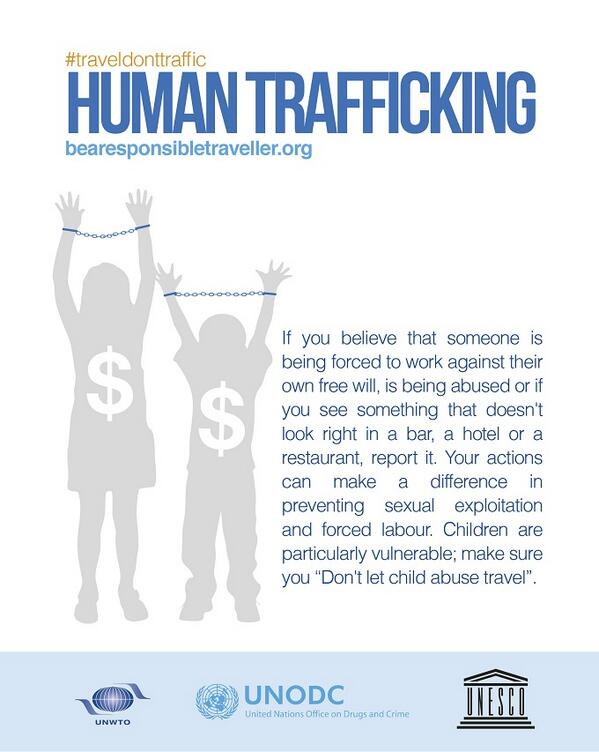 #Traveldonttraffic! While on your travels YOU can fight #humantrafficking. Visit http://t.co/bMsB9ZiMDu for more. http://t.co/7ZCrU8nOdE