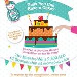 RT @MomSouq: Do u think you could be a Cake Maestro? Click here for details and to register: http://t.co/O8ece5Vjmk #Dubai http://t.co/j3zzA9kHFo