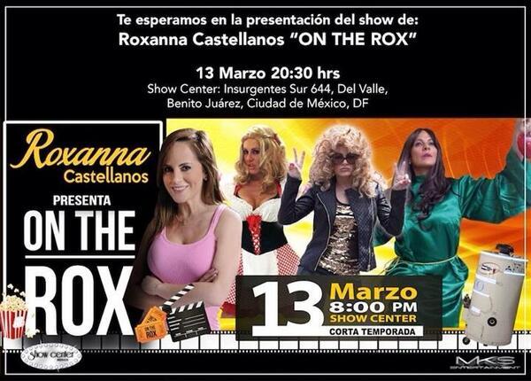 """Show """"ROXANNA CASTELLANOS"""" este Jueves 13 de Marzo 8:30pm !!!! http://t.co/e5hS05jGqp"""