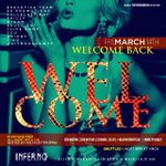 3.14.14 || #WelcomeBack || #Inferno || Everyone FREE Till 12 w/ CID and proper attire || #ExecutiveTeam http://t.co/FeX7vBW9tG