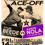 "Cant wait to see this Friday Night ""Ace-Off"" between @TylerBeede11 and @AaronNola10 #AnchorDown #VandyBoys http://t.co/77QamXH4PA"