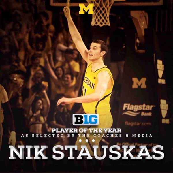 It's official, @NStauskas11 is Big Ten Player of the Year. #GoBlue http://t.co/2AGQzVD8dT