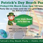 St Patricks Day Beach Party on the 14th of March from 3 pm @hiltondoha 44233333 http://t.co/5MoWOh9tPp #Doha #Qatar http://t.co/VnGgsTU0LZ