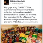 A big thank to sikhsoc sheff who did a collection of food. Thank you for ur support #doncasterisgreat #iloveDN http://t.co/LJbH1U2pPn