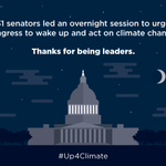 A big thank-you to the 31 senators who held an overnight session demanding action on climate change. #Up4Climate http://t.co/dCImG7HBA3