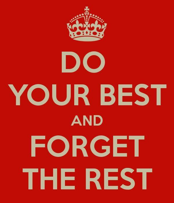 Do Your Best and Forget The Rest! #TonyHorton http://t.co/fJF12YBFtQ