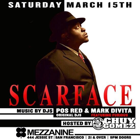 This Saturday at the mezzanine in SF catch me live with a special set from @MarkDivita Pos Red @ChuyGomez & Scarface! http://t.co/sVwO0QmieZ