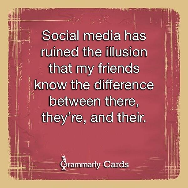 """RT @mrjoshflores: """"@Grammarly: Retweet if this has happened to you! #socialmedia #problems http://t.co/LfnC8PzHgQ"""" #ELAOK #Engchat"""