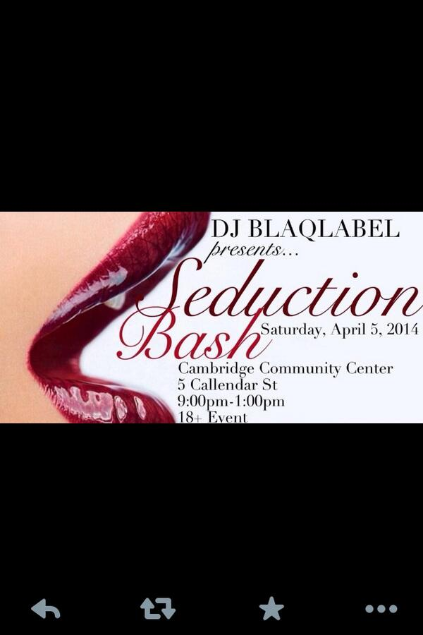 #New England!! @DJBLAQLABEL is bringin the turn up to Cambridge! April 5th! #SeductionBash! RT & spread the word! http://t.co/olqCVr2lBa