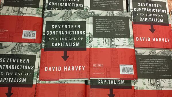 """Just in! """"Seventeen Contradictions and the End of Capitalism"""" the latest from @profdavidharvey via @OUPAcademic http://t.co/rl761NdHlx"""