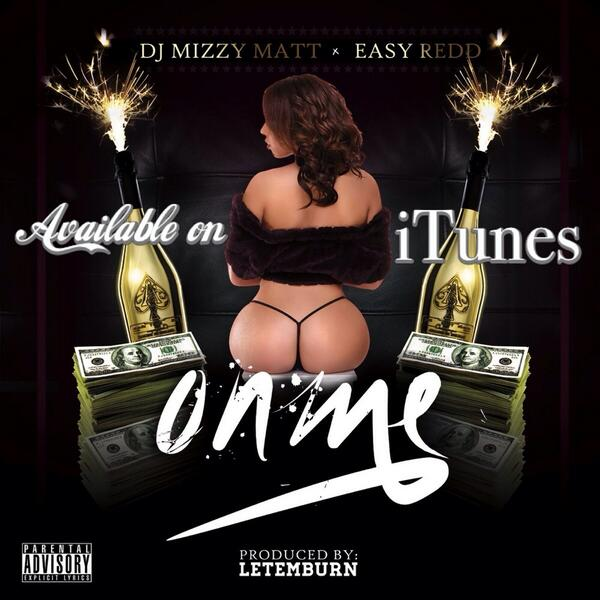 @DJMizzyMatt **PREMIERE SINGLE**#OnMe Featuring @kannon_redd Produced by @letemburn IS NOW ON iTUNES  #empire #rsdjz http://t.co/j4ACXveMgh