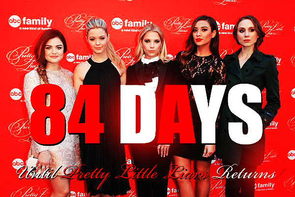 84 Days Until an ALL NEW PRETTY LITTLE LIARS! http://t.co/Dh65NHIptx