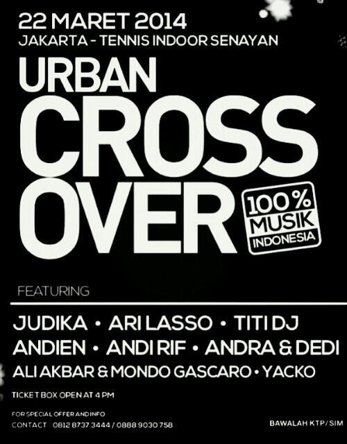"Malam ini Urban Crossover at Tennis Indoor Senayan. w/ @Ari_Lasso @Judikajude @ti2dj @andienaisyah @AndyRIF etc 18+ http://t.co/GzSJTldxv1"""