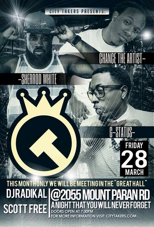 Here it is! #CityTakers March 28th feat @chancetheartist @Gstatus85 & @SherrodWhite 7:30pm #Free RT http://t.co/FocBe8oJcd