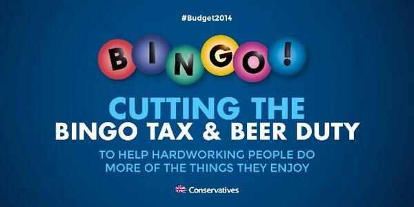 #budget2014 cuts bingo & beer tax helping hardworking people do more of the things they enjoy. RT to spread the word http://t.co/5vbL7RDAg5