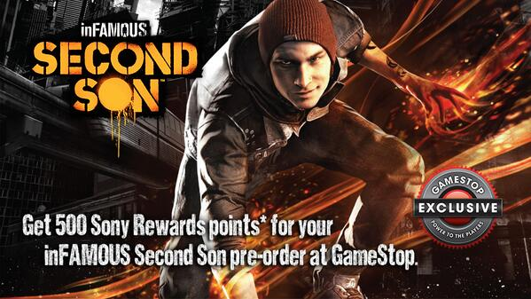 GameStop, Inc. (@GameStop): Ready for inFAMOUS Second Son? Get 500 Sony Rewards points when you pre-order at GameStop! http://t.co/EGqQXQQpx4 http://t.co/kiMcAKmLeN