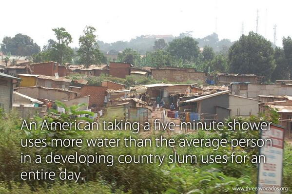 An American taking a 5 min shower uses more water than the average person in a developing country slum uses in 1 day http://t.co/DFSqGtPuS6