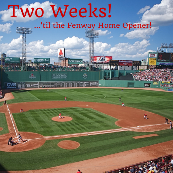 Two Weeks! Two Weeks! Two Weeks! Two Weeks! Two Weeks! Two Weeks! Two Weeks! Two Weeks! Two Weeks! Two Weeks! #RedSox http://t.co/iOPUfWbGel