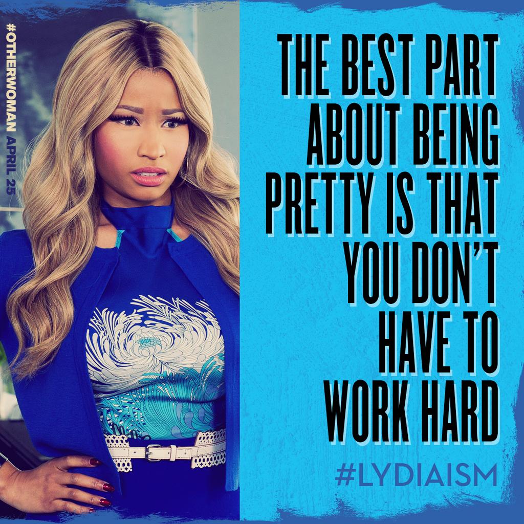 RT @OtherWomanMovie: Listen closely: Lydia knows it all. @NickiMinaj #OtherWoman #Lydiaism http://t.co/KzpSbanqob