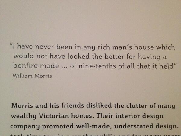 William Morris always was good for a quote. http://t.co/25E32J3rnh