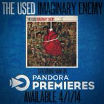 RT @WeAreTheUsed: Listen to a full stream of #ImaginaryEnemy RIGHT NOW on @Pandora_Radio -> http://t.co/UZIYpWXln6 #PandoraPremieres http:/…