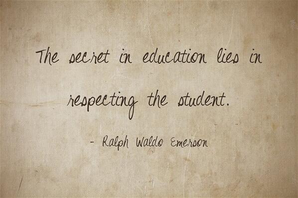 """The secret in #education lies in respecting the #student.""  - Ralph Waldo Emerson http://t.co/KxSamrWIx0"