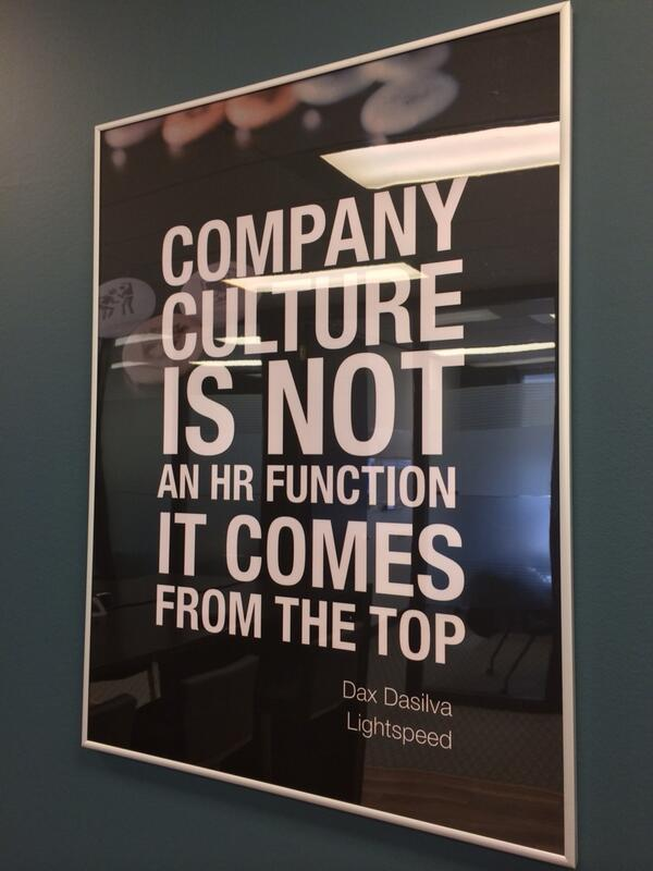 """""""Company culture is not an HR function it comes from the top""""  #quote @Dax_dasilva CEO @LightSpeedPOS @inovia office http://t.co/PBdReaSCdw"""