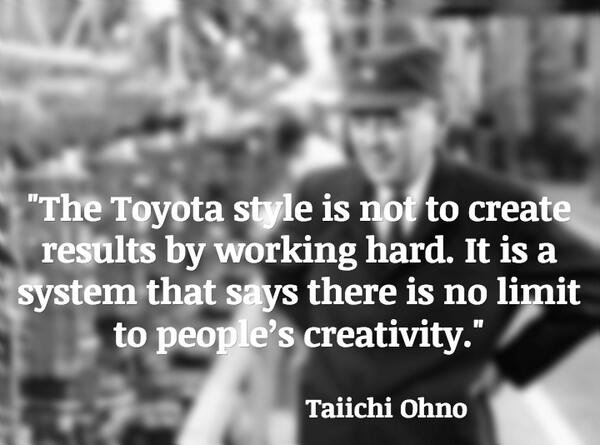 """""""The Toyota style is not to create results by working hard..."""" #lean http://t.co/UCWIFBu8hk"""