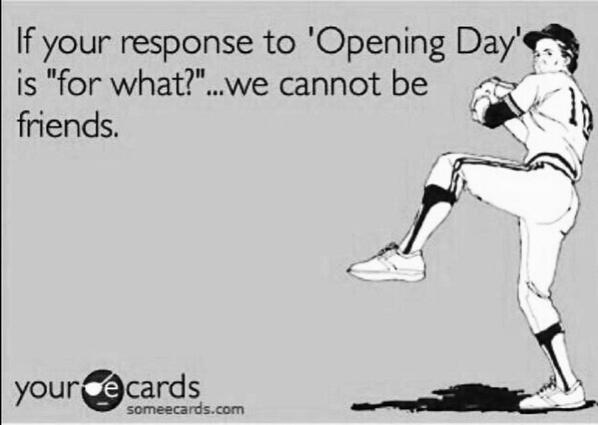Yep #HappyOpeningDay http://t.co/oer3NNUyJG