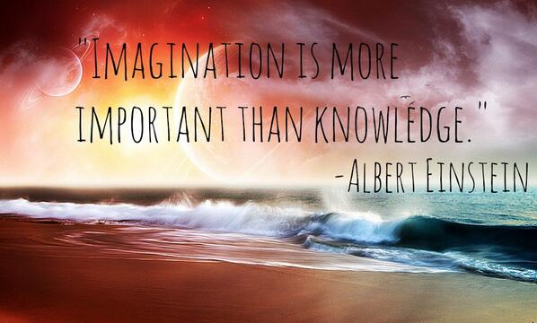 """Imagination is more important than knowledge."" -Albert Einstein #quoteoftheday http://t.co/qDxEFVAgdU"