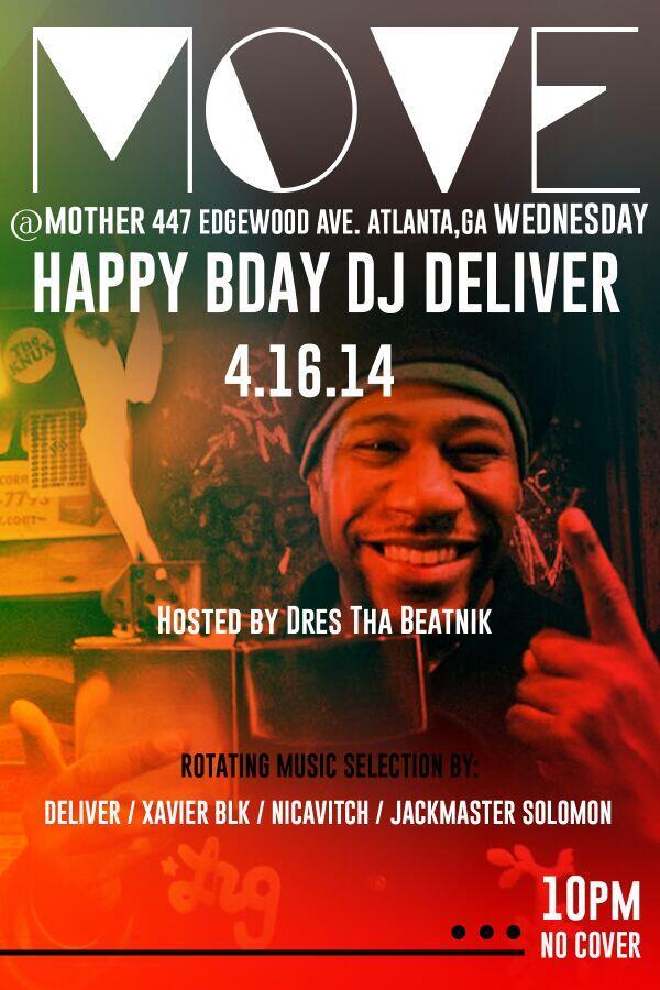 #DjDeliver #bdayparty Wednesday W/ @djdeliver @DRESthaBEATnik  @XavierBlk @JackmasterATL @nicavitch @MOTHER447 http://t.co/hAcRd86cER