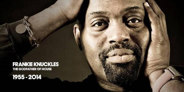 RIP Frankie Knuckles, thank you for your music. http://t.co/alXUPS5rRw