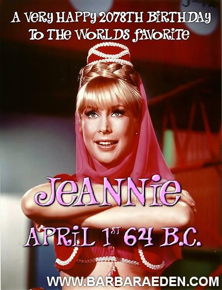 It's not just #AprilFools; it's also #Jeannie's 2078th Birthday! #IDreamOfJeannie -Team Eden http://t.co/bXE6hepAqq